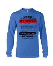 5 things about my sister T0 Long Sleeve Tee thumbnail