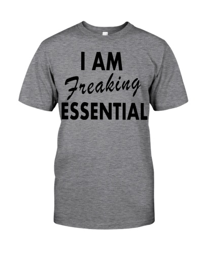 I'm freaking essential - A