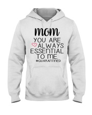 Mom you are always essential to me Hooded Sweatshirt thumbnail