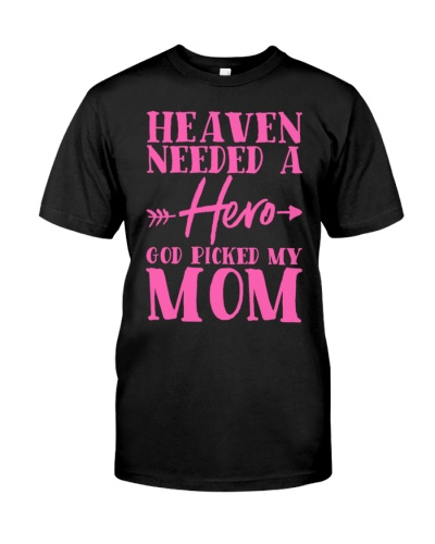 Mom Heaven Needed Hero Breast Cancer Awareness
