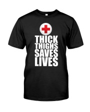 Thick Thighs Saves Lives Classic T-Shirt thumbnail