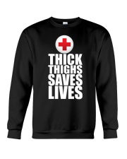 Thick Thighs Saves Lives Crewneck Sweatshirt thumbnail