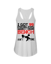 I Got 99 Problems But A Bench Aint One Ladies Flowy Tank thumbnail