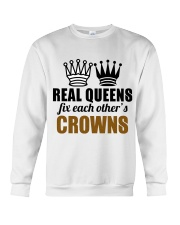 Real Queens Fix Each Other's Crowns Crewneck Sweatshirt thumbnail
