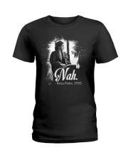 Nah  Ladies T-Shirt thumbnail
