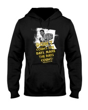 Dont Count The Days Make The Days Count Hooded Sweatshirt thumbnail