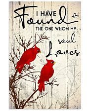 Bird I have found the one whom my soul loves 16x24 Poster front