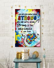 Elephant You Never Know How Strong  Autism 16x24 Poster lifestyle-holiday-poster-3
