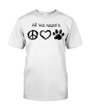 All we need is hippie love dog Classic T-Shirt front