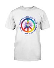 I Got A Peaceful Easy Feeling  Classic T-Shirt front