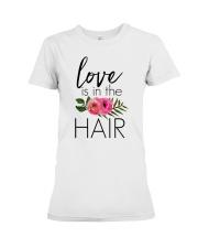 Love Is In The Hair Premium Fit Ladies Tee thumbnail