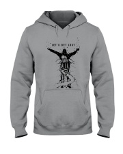Lets Get Lost Hooded Sweatshirt thumbnail