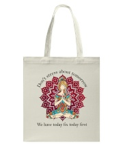 We Have Today Fix Today First Tote Bag thumbnail
