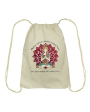 We Have Today Fix Today First Drawstring Bag thumbnail