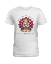 We Have Today Fix Today First Ladies T-Shirt thumbnail