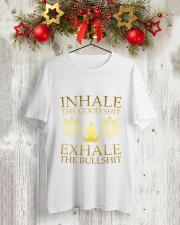 Inhale The Good Shit Classic T-Shirt lifestyle-holiday-crewneck-front-2