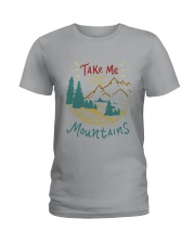 Take Me To The Mountains Ladies T-Shirt tile