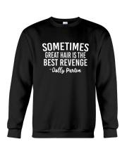 Great Hair Is The Best Revenge Crewneck Sweatshirt thumbnail