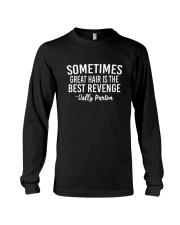 Great Hair Is The Best Revenge Long Sleeve Tee thumbnail