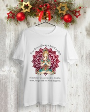 Let Go And See What Happens Classic T-Shirt lifestyle-holiday-crewneck-front-2