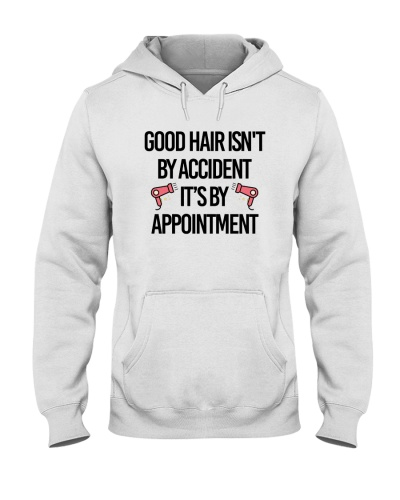 Good Hair Is Not By Accident