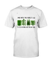 I Go To Lose My Mind Classic T-Shirt front