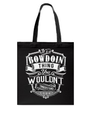It's A Name - Bowdoin Tote Bag thumbnail