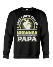 CALL ME BRANNAN PAPA THING SHIRTS Crewneck Sweatshirt thumbnail