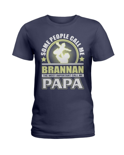 CALL ME BRANNAN PAPA THING SHIRTS