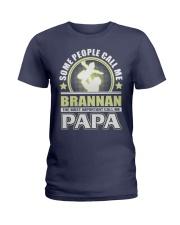 CALL ME BRANNAN PAPA THING SHIRTS Ladies T-Shirt front