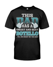 DAD HAS SEXY BOTELLO THING SHIRTS Classic T-Shirt tile