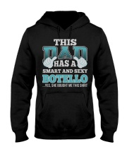 DAD HAS SEXY BOTELLO THING SHIRTS Hooded Sweatshirt tile