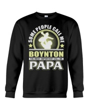 CALL ME BOYNTON PAPA THING SHIRTS Crewneck Sweatshirt thumbnail