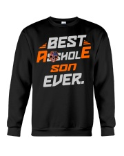 BEST ASSHOLE SON EVER NAME SHIRTS Crewneck Sweatshirt thumbnail