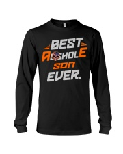 BEST ASSHOLE SON EVER NAME SHIRTS Long Sleeve Tee thumbnail