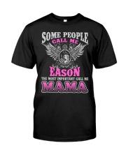 CALL ME EASON MAMA THING SHIRTS Classic T-Shirt thumbnail