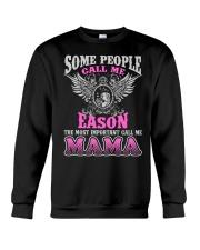CALL ME EASON MAMA THING SHIRTS Crewneck Sweatshirt thumbnail