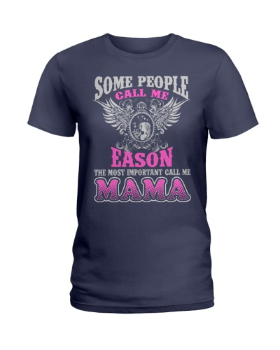 CALL ME EASON MAMA THING SHIRTS