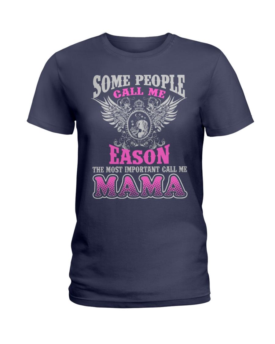CALL ME EASON MAMA THING SHIRTS Ladies T-Shirt