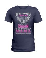 CALL ME EASON MAMA THING SHIRTS Ladies T-Shirt front