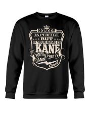 NOBODY PERFECT KANE THING SHIRTS Crewneck Sweatshirt thumbnail