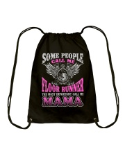 CALL ME FLOOR RUNNER MAMA JOB SHIRTS Drawstring Bag thumbnail