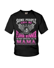 CALL ME FLOOR RUNNER MAMA JOB SHIRTS Youth T-Shirt thumbnail