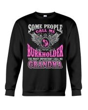 CALL ME BURKHOLDER GRANDMA THING SHIRTS Crewneck Sweatshirt thumbnail