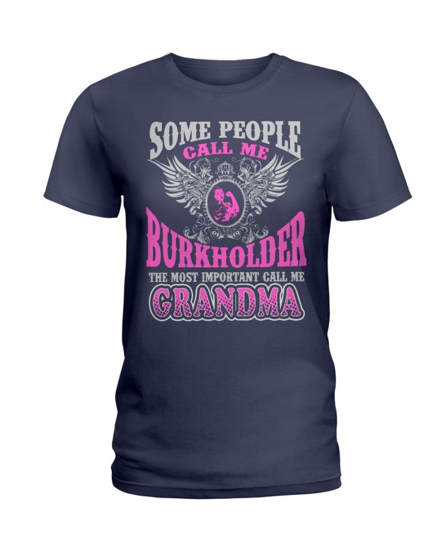 CALL ME BURKHOLDER GRANDMA THING SHIRTS Ladies T-Shirt