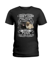 Pug T-shirt Want They To Like Me Ladies T-Shirt front