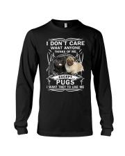 Pug T-shirt Want They To Like Me Long Sleeve Tee thumbnail