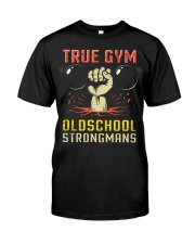 True Gym Old School Strong Mans Classic T-Shirt front