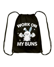 Work on my Buns muscle gym power muscle Drawstring Bag front
