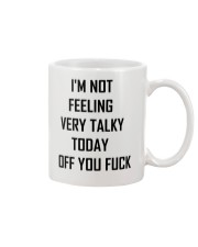 I'M not feeling very talky today off you fuck Mug front